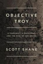 Shane, Scott Objective Troy