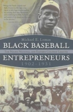 Lomax, Michael Black Baseball Entrepreneurs, 1902-1931