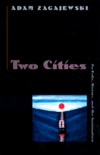 Zagajewski, Adam Two Cities
