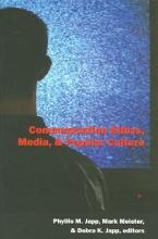 Phyllis M. Japp,   Mark Meister,   Debra K. Japp Communication Ethics, Media, and Popular Culture