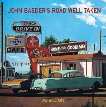 Williams, Jay John Baeder`s Road Well Taken