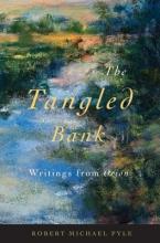 Robert Michael Pyle The Tangled Bank