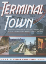 Joseph P. Schwieterman Terminal Town