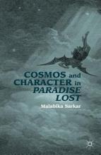 Sarkar, Malabika Cosmos and Character in Paradise Lost