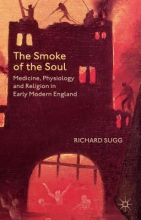 Sugg, Richard The Smoke of the Soul