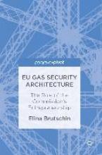 Elina Brutschin,EU Gas Security Architecture