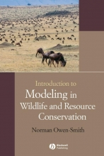 Norman Owen-Smith Introduction to Modeling in Wildlife and Resource Conservation
