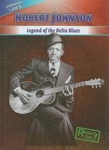 Patrick, James Robert Johnson: Legend of the Delta Blues