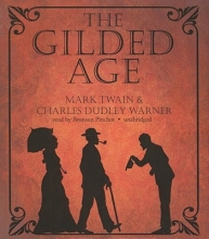 Twain, Mark,   Warner, Charles Dudley The Gilded Age