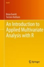 Brian Everitt,   Torsten Hothorn An Introduction to Applied Multivariate Analysis with R
