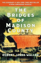 Waller, Robert James The Bridges of Madison County