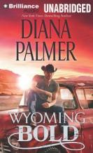Palmer, Diana Wyoming Bold