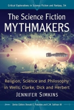 Simkins, Jennifer The Science Fiction Mythmakers