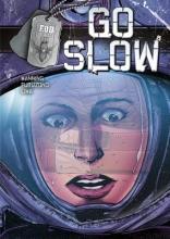 Manning, Matthew K. Go Slow