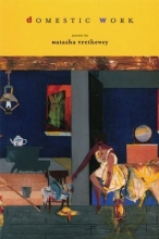 Trethewey, Natasha D.,   Dove, Rita Domestic Work