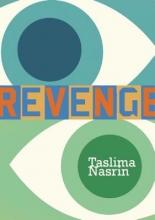 Nasrin, Taslima Revenge