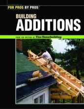 Editors of Fine Homebuilding Building Additions