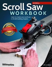 Nelson, John A. Scroll Saw Workbook, 3rd Edition