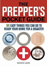 Carr, Bernie The Prepper`s Pocket Guide
