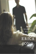 Jong, Erica Any Woman`s Blues
