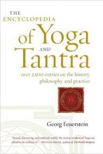 Georg, PhD Feuerstein Encyclopedia Of Yoga And Tantra