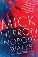 Herron, Mick Nobody Walks