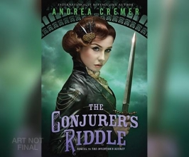 Cremer, Andrea The Conjurer`s Riddle