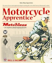 Bill Cakebread Motorcycle Apprentice