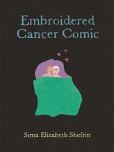 Shefrin, Sima Elizabeth Embroidered Cancer Comic