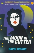 Goodis, David The Moon in the Gutter
