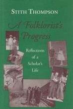 Thompson, Stith A Folklorist`s Progress