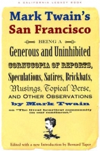 Twain, Mark Mark Twain`s San Francisco
