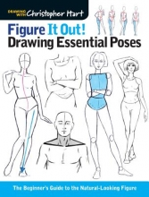 Christopher Hart Figure It Out! Drawing Essential Poses