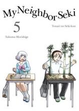 Morishige, Takuma My Neighbor Seki, 5