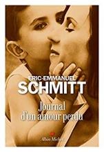 Éric-Emmanuel  Schmitt Journal d`un amour perdu