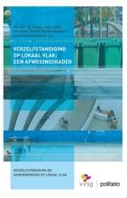 Pieter Vanderstappen Jan Leroy  Marijke De Lange  Ben Gilot, Verzelfstandiging op lokaal vlak: een afwegingskader