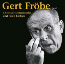 Kästner, Erich Gert Fröbe liest Christian Morgenstern und Erich Kästner