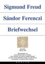 Brabant, Eva Sigmund Freud - Sndor Ferenczi. Briefwechsel