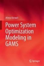 Soroudi, Alireza Power System Optimization Modeling in GAMS