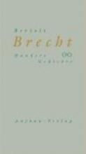 Brecht, Bertolt Hundert Gedichte