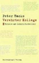 Hacks, Peter Verehrter Kollege