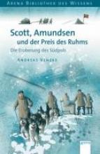 Venzke, Andreas Scott, Amundsen und der Preis des Ruhms