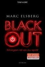 Elsberg, Marc Elsberg*BLACKOUT - Morgen ist es zu sp?t