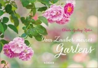 Spilling-Nöker, Christa Vom Zauber meines Gartens
