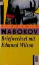 Nabokov, Vladimir Briefwechsel mit Edmund Wilson. 1940 - 1971