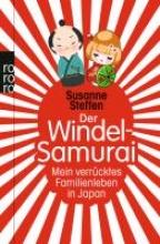 Steffen, Susanne Der Windel-Samurai