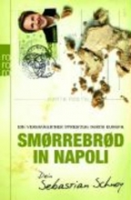 Schnoy, Sebastian Smrrebrd in Napoli