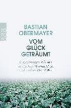 Obermayer, Bastian Vom Glck getrumt