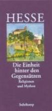 Hesse, Hermann »Die Einheit hinter den Gegensätzen«