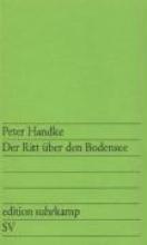 Handke, Peter Der Ritt über den Bodensee